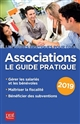 ASSOCIATIONS LE GUIDE PRATIQUE 2019